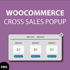 Boost Woocommerce Cross Sales with Upsell, Crossell, Related Products Popup