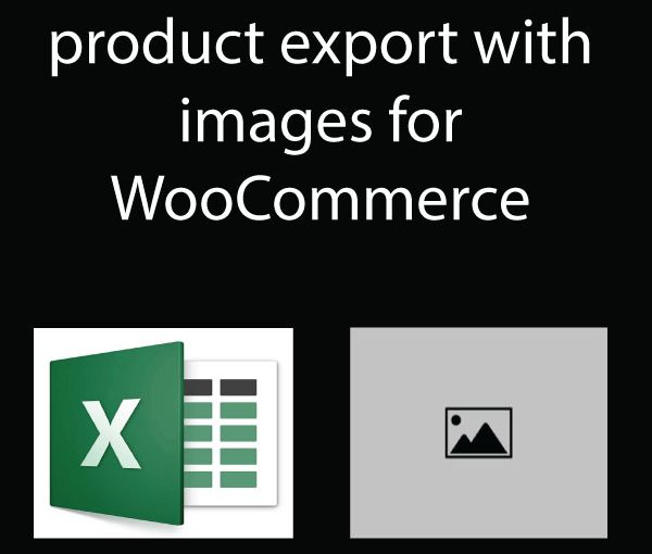 How to Export WooCommerce Product with Images