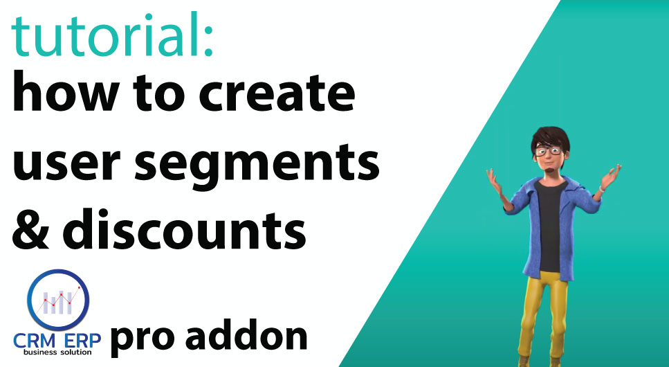 How to create Customers Segments & Discounts in CRM ERP