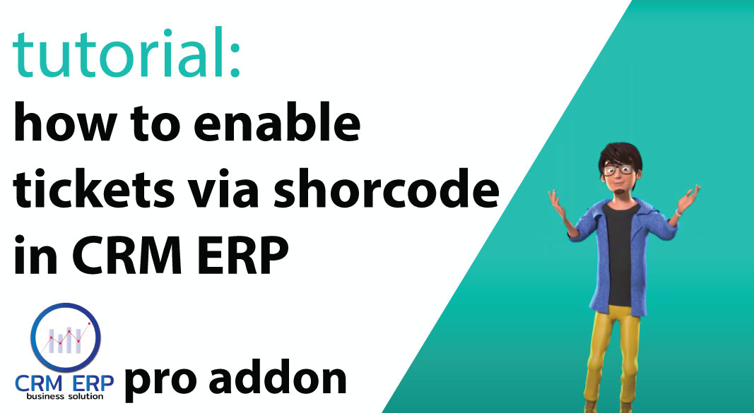 How to activate Helpdesk Support Ticket System in CRM ERP for WordPress